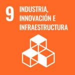 ODS 09 Industria, innovación e infraestructura