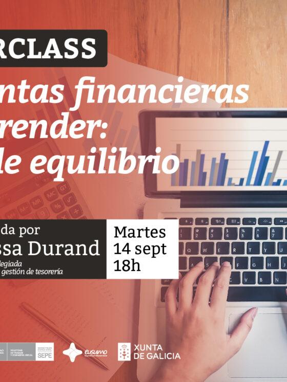 4ª Masterclass: Herramientas financieras para emprender: el punto de equilibrio